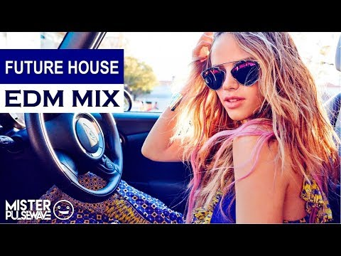 New Future House Mix  Best of EDM Music 2017