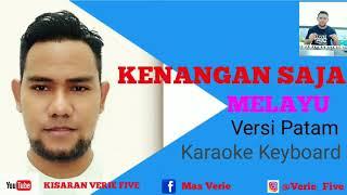 KENANGAN SAJA - Karaoke Melayu