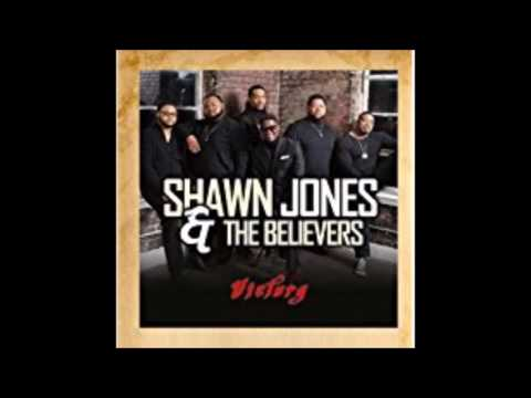 Shawn Jones & The Believers Standing on The Promises
