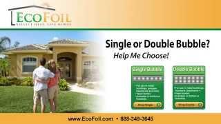 EcoFoil - Should I Use Single or Double Bubble Foil Insulation? Thumbnail