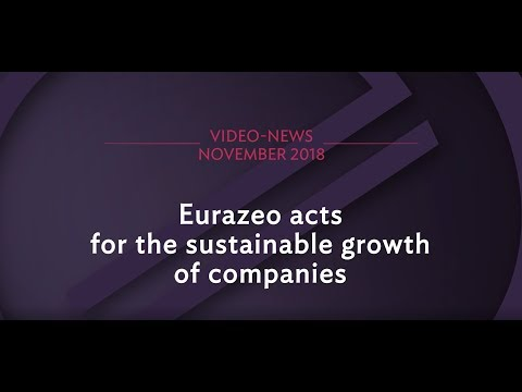 Video- News: Eurazeo acts for the substainable growth of companies