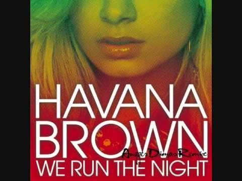 Havana brown we run the night (feat. Pitbull) single (2011.