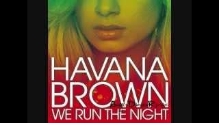 Havana Brown Ft Pitbull We Run The Night (ORIGINAL) Mp3 + Audio