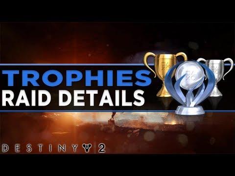 Destiny 2 Trophies, Raid Details