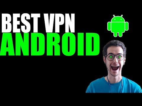 What Is The Best VPN For Android?