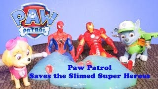 PAW PATROL Nickelodeon Paw Patrol Saves the Slimed Super Heroes a Paw Patrol Video Parody