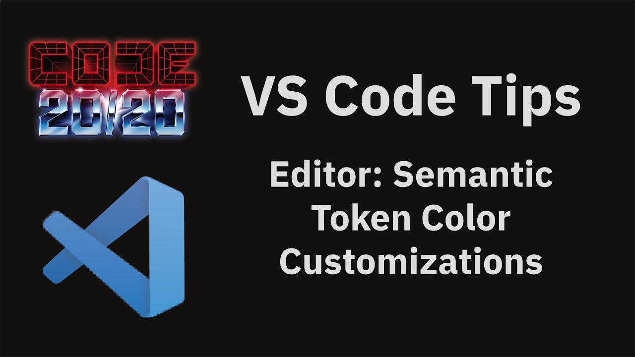 Editor: Semantic Token Color Customizations