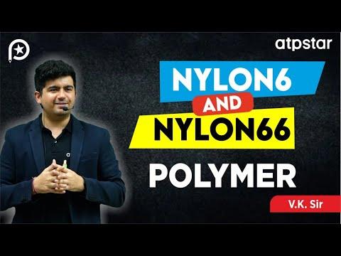 Nylon 6 and Nylon 66 Polymer in Hindi - By Vineet Khatri