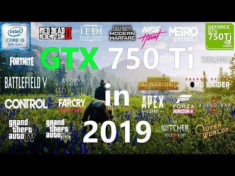 GTX 750 Ti Test in 25 Games in 2019
