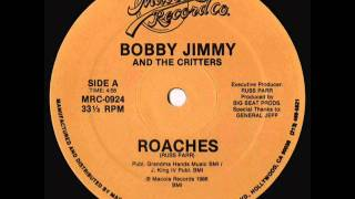Watch Bobby Jimmy  The Critters Roaches video