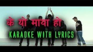 K yo maya ho by B eight karaoke Instrumental