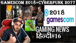 Gaming News#16 | GAMESCOM 2018 + RED DEAD 2 GAMEPLAY | HINDI |