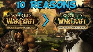 Top 10 Reasons Warlords Of Draenor Will Be Better Than Mists Of Pandaria