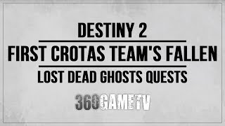 Destiny 2 First Crotas Team's Fallen Dead Ghost Location World's Grave (Lost Dead Ghosts Quests)