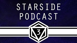 StarSide Podcast EP 3