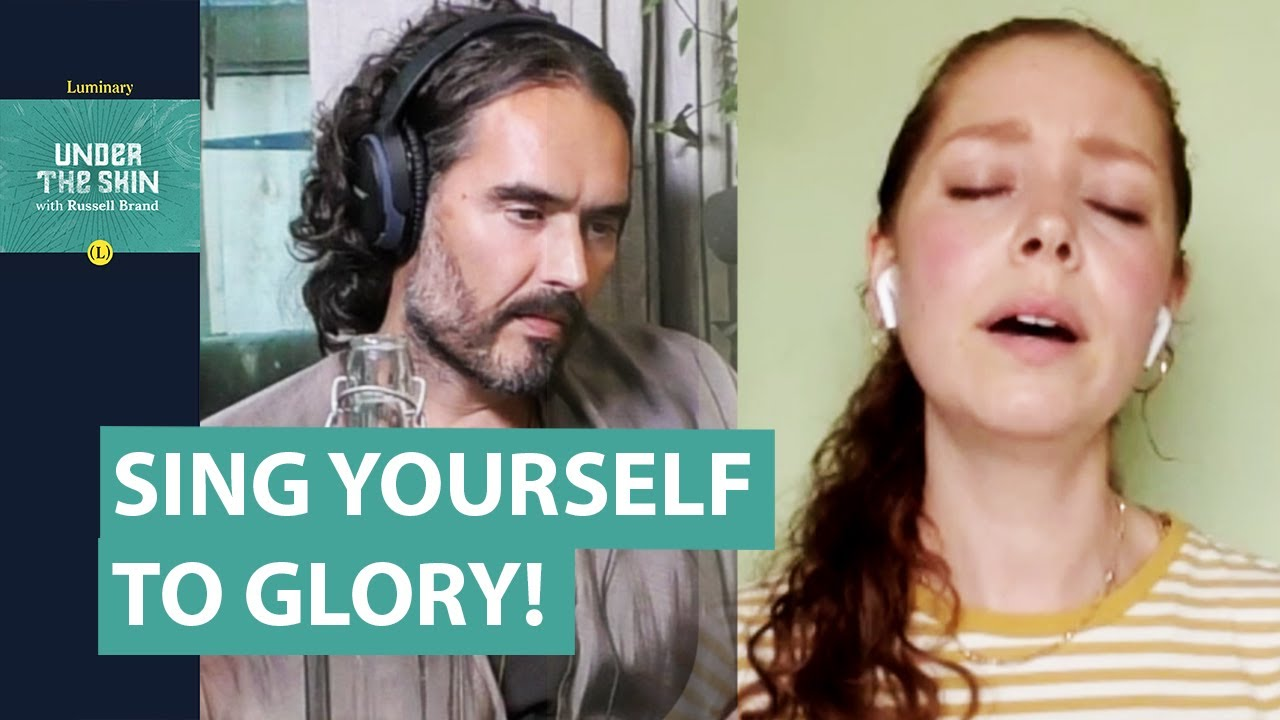 Sing Yourself To Glory! | Russell Brand Podcast