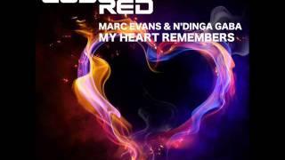 DJ Spen pres. Marc Evans & N'Dinga Gaba - My Heart Remembers (DJ Spen's Re Edit)