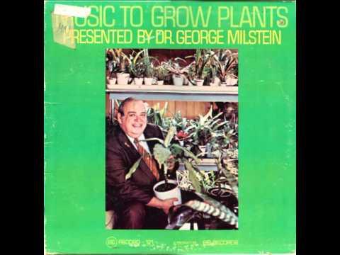 Dr. George Milstein -- Music To Grow Plants 1970 Corelli-Jacobs
