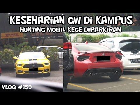 HUNTING MOBIL KEREN DI PARKIRAN KAMPUS | VLOG #159