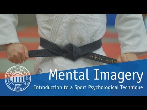 Mental Imagery Introduction to a Sport Psychological Technique