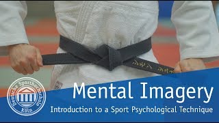 Mental Imagery - Introduction to a Sport Psychological Technique