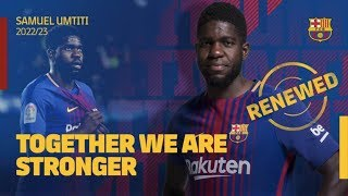 SAMUEL UMTITI RENEWS HIS CONTRACT AT BARCELONA