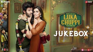full-album-luka-chuppi-jukebox-kartik-aaryan-kriti-sanon
