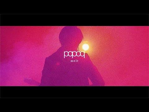 popoq「melt」MV