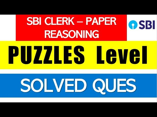 Target SBI CLERK Prelims FREE MOCK( Level of Puzzle - with SOLUTION) Part 2