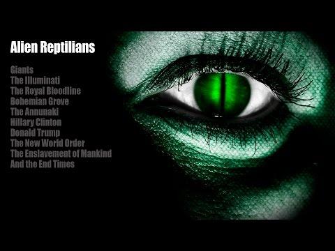Alien Reptilian - Giants, The Illuminati, Hillary Clinton, Donald Trump, New World Order. 2 of 3