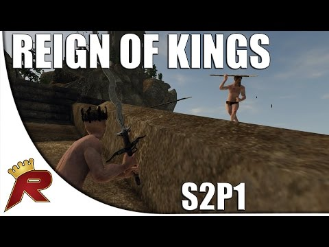 "Reign of Kings - S2P1: ""I AM KING!"" (Roleplaying Multiplayer)"