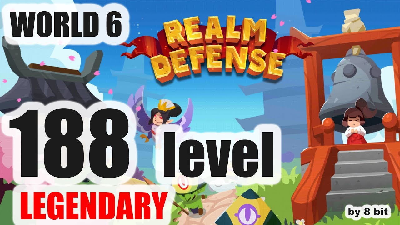 Realm Defense - World 6, level 188 Legendary Mode cleared, 3 stars