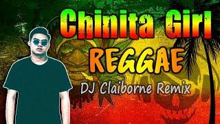 Download lagu Chinita Girl (Reggae Version) by Lil Vinceyy ft. Guel X DJ Claiborne Remix