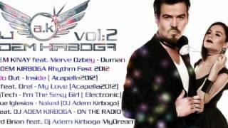 Erdem Kınay feat. Merve Özbey - Duman ( DJ Adem Kırboğa)