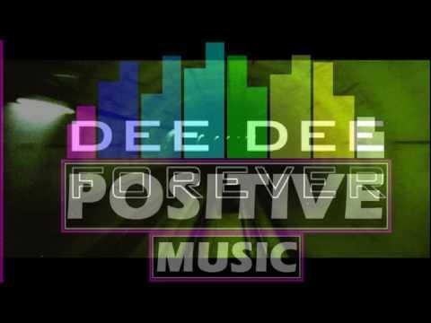 DEE DEE  FOREVER  Best Audio 2016