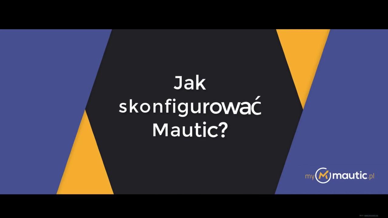 Ustawienia Mautic - podstawowe parametry konfiguracji