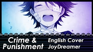 Crime & Punishment / 罪と罰 (English Cover) 【JoyDreamer】