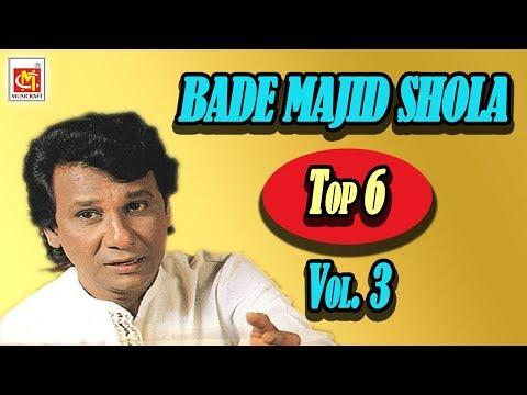 Bade Majid Shola Top 6  Qawwali Song Vol.3 || Super Hit Qawwali || Musicraft