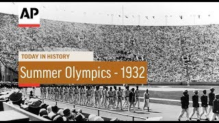 Summer Olympics -1932 | Today In History | 30 July 18