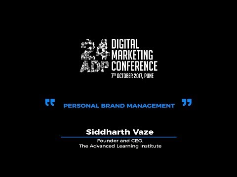 Siddharth Vaze - 24ADP 2017 Digital Marketing Conference Session