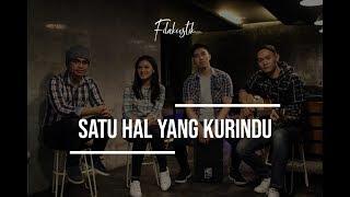 Satu Hal Yang Kurindu // Nyanyian Pujian BagiMu (Cover) by Filakustik