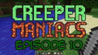 Creeper Maniacs 3 - Episode 10