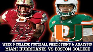 Miami Hurricanes vs Boston College | Week 9 College Football Predictions & Analysis