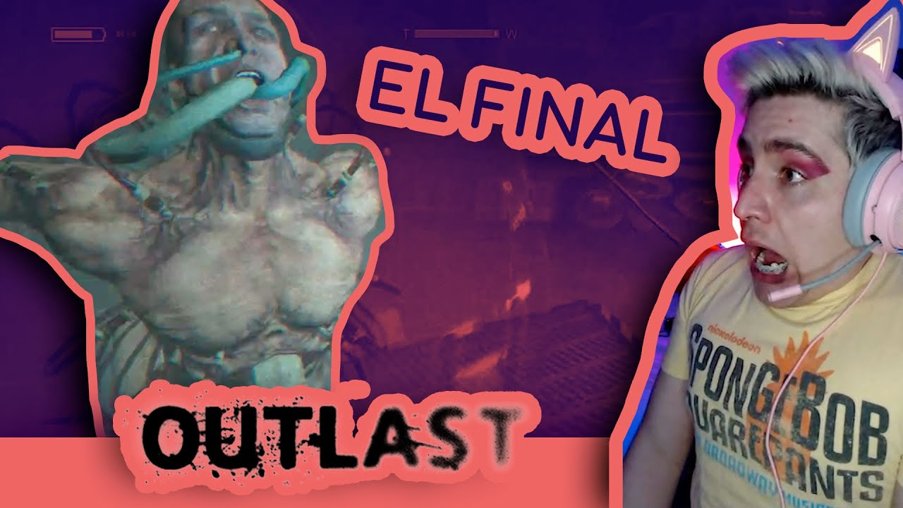 OUTLAST | PARTE 8 | EL FINAL | Charly Gaymers