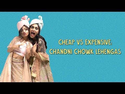 Cheap Vs Expensive: Chandni Chowk Lehengas | Ok Tested
