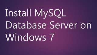 Learn How to Install MySQL Database Server on Windows Operating System(, 2016-03-03T09:08:18.000Z)