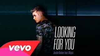justin bieber looking for you ft migos