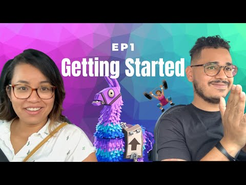 GETTING STARTED / OUR FIRST VIDEO - EPISODE #1