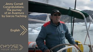 Jimmy Cornell Congratulations: The journey of an Aventura by Garcia Yachting