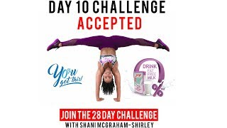 Day 10: Serge 28 Day You Got This Challenge with Shani McGraham Shirley